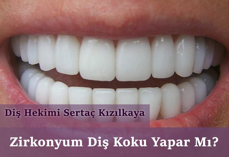 Zirkonyum diş koku yapar mı implant diş